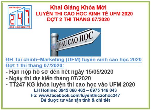 Đại học Tài chính – Marketing (UFM) thông báo tuyển sinh cao học kinh tế 2020 – Đợt 1 – Kỳ thi 07/2020